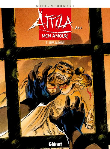 Attila mon amour - Tome 01 : Lupa la louve