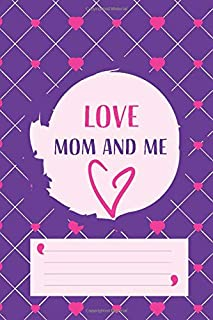 between mom and me: A Shared Journal for Moms and Daughters, between sisters journal, twins, friends, best friends, and co...