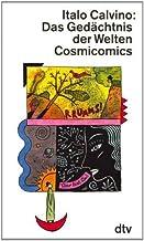 Das Gedächtnis der Welten. Cosmicomics.