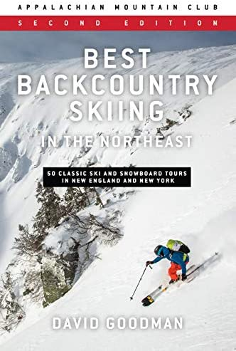 Best Backcountry Skiing in the Northeast 50 Classic Ski and Snowboard Tours in New England and product image