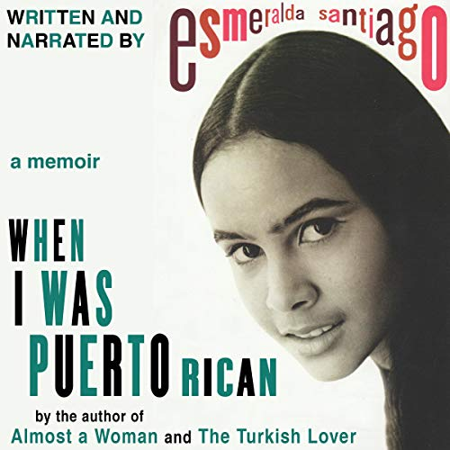 When I Was Puerto Rican audiobook cover art