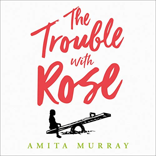 The Trouble with Rose audiobook cover art