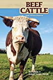 Beef Cattle: Keeping a Small-Scale Herd (CompanionHouse Books)...