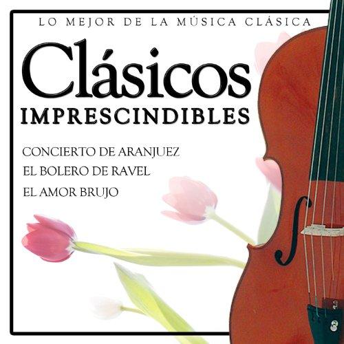 Clásicos Imprescindibles. Lo Mejor de la Música Clásica