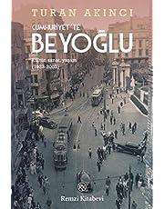 Cumhuriyet'te Beyoğlu: Kültür, Sanat, Yaşam (1923-2003)