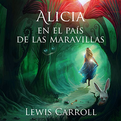 Alicia en el País de las Maravillas [Alice in Wonderland] audiobook cover art