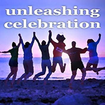 Unleashing Celebration