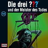 Die drei Fragezeichen und der Meister des Todes – Folge 155