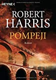 Pompeji: Roman - Robert Harris