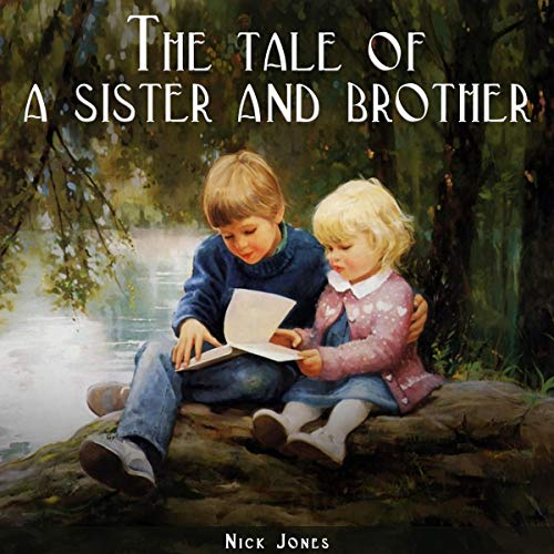 The Tale of a Sister and Brother audiobook cover art