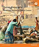 Human Geography: Places and Regions in Global Context, Global Edition (English Edition)