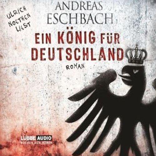 Ein König für Deutschland audiobook cover art