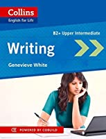 Writing B2 (Collins English for Life) by Genevieve White(2014-08-01)