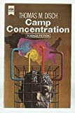 Thomas M. Disch: camp concentration