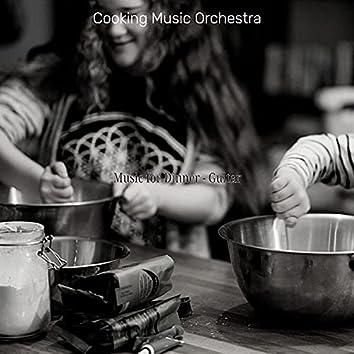 Music for Dinner - Guitar