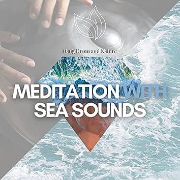 Deep Hang Drum Meditation with Sea Sounds