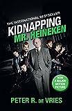 Kidnapping Mr. Heineken (English Edition)