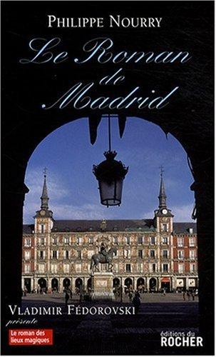 Le Roman de Madrid