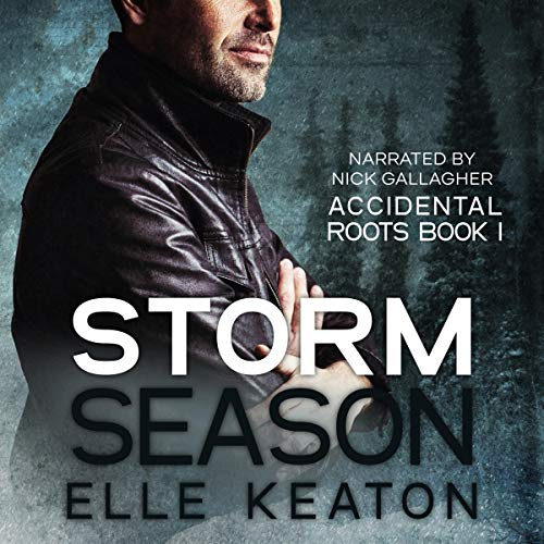 Storm Season: Accidental Roots, Book 1