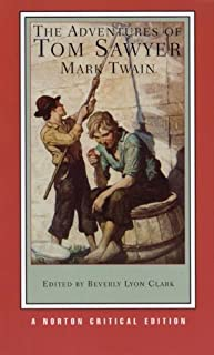 By Mark Twain The Adventures of Tom Sawyer (Norton Critical Editions)