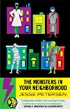 Image of The Monsters in Your Neighborhood