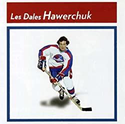Dale Hawerchuks (the Dale Hawerchuks)