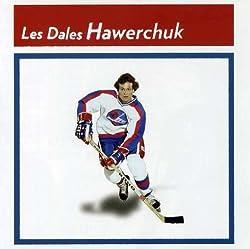 Les Dale Hawerchuks [Import]