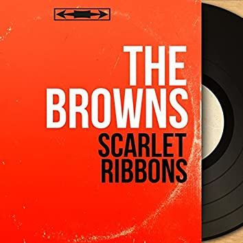 Scarlet Ribbons (Mono Version)