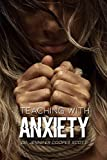 Teaching with Anxiety
