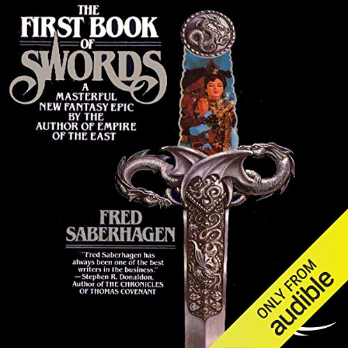 The First Book of Swords Audiobook By Fred Saberhagen cover art