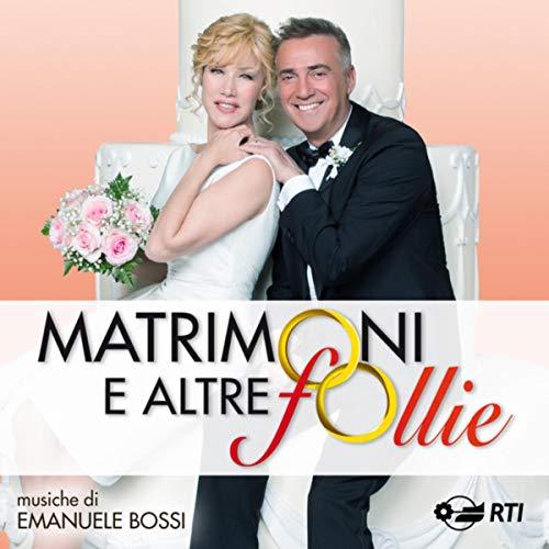 Matrimoni e altre follie (Colonna sonora originale della serie TV)