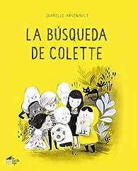 La busqueda de Colette par Isabelle Arsenault