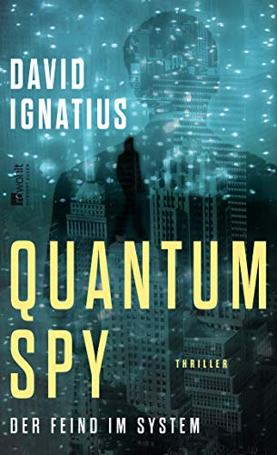 Buchseite und Rezensionen zu 'Quantum Spy: Der Feind im System' von David Ignatius