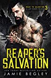 Reaper's Salvation: A Last Riders Trilogy (English Edition)