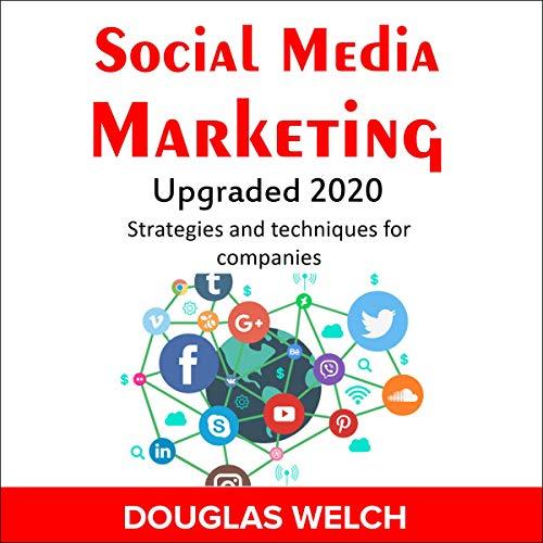 Social Media Marketing Upgraded 2020 cover art