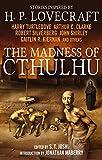 The Madness of Cthulhu Anthology (Volume One): 1...