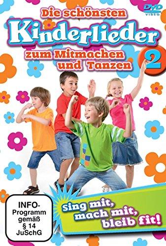 Die Schönsten Kinderlieder zum Mitmachen & Tanzen 2