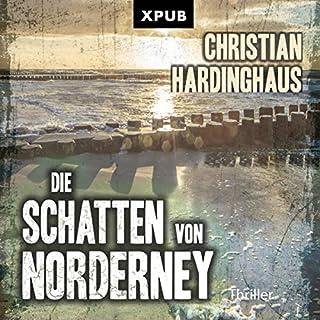 Die Schatten von Norderney     Ebbe und Wut - mörderische Gezeiten              Autor:                                                                                                                                 Christian Hardinghaus                               Sprecher:                                                                                                                                 Thomas Schmuckert                      Spieldauer: 6 Std. und 28 Min.     1 Bewertung     Gesamt 5,0