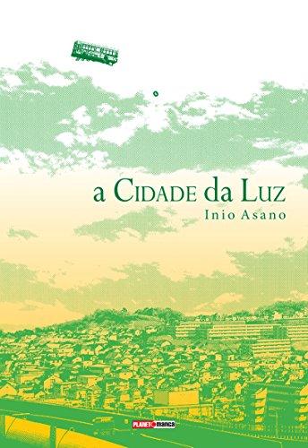 A Cidade da Luz (Volume Único)