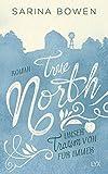 True North - Unser Traum von Für immer (Vermont-Reihe, Band 6)