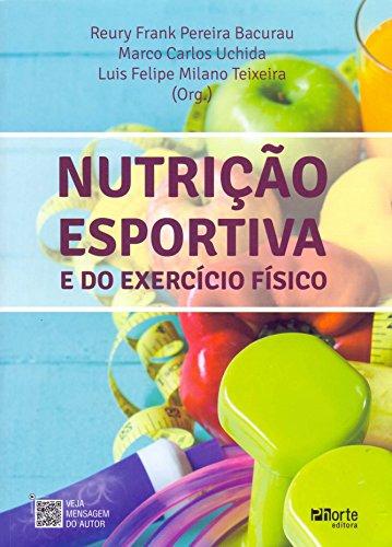 Nutrição Esportiva e do Exercício Físico