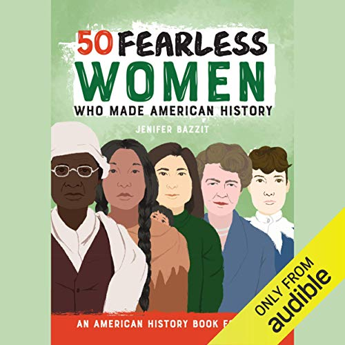 『50 Fearless Women Who Made American History』のカバーアート