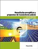 Necesidades energéticas y propuestas de instalaciones solares (Cp - Certificado Profesionalidad)