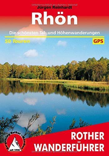 Rhön: Die schönsten Tal- und Höhenwanderungen. 50 Touren. Mit GPS-Tracks. (Rother Wanderführer)