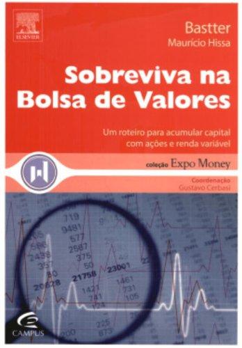 Sobreviva Na Bolsa De Valores