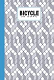 Bicycle Log Journal: Cycling Logbook Cube Cover, Bike Riding, Bicycle Lovers, Log Book to keep track of daily Biking Training | 120 Pages, Size 6' x 9' | by Benjamen Banks