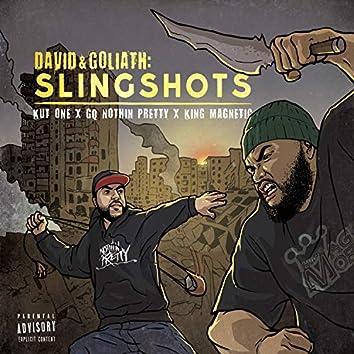 David & Goliath: Slingshots