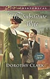 His Substitute Wife (Stand-In Brides Book 1)