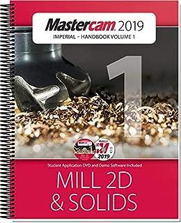 MasterCam 2019 HANDBOOK 1 - MasterCam Version: 2019, Subject: Mill, Level: 1