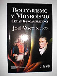 Best bolivarismo y monroismo Reviews